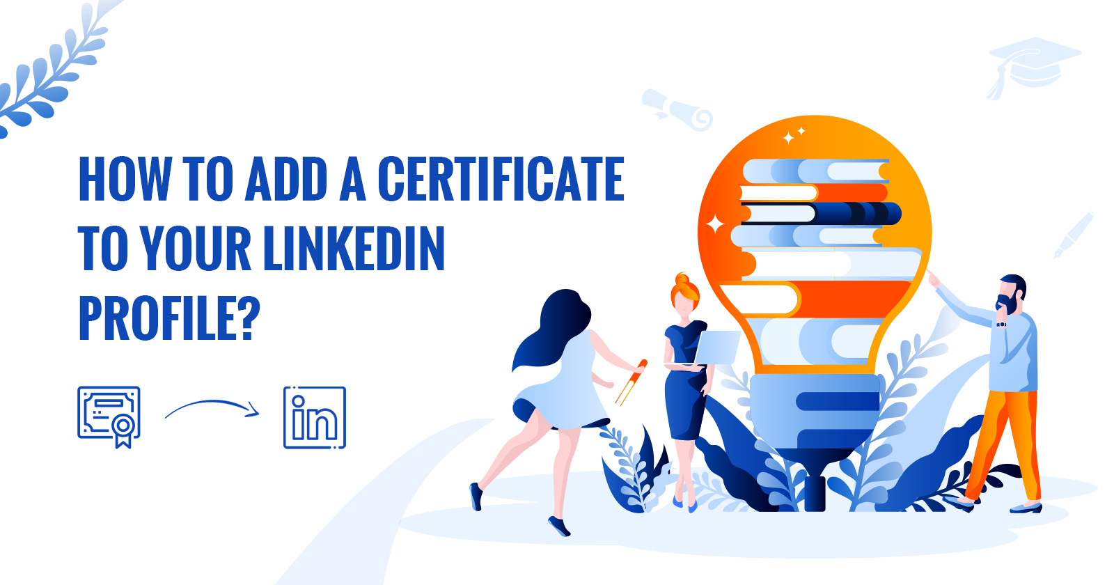 How to add a certificate to your LinkedIn profile