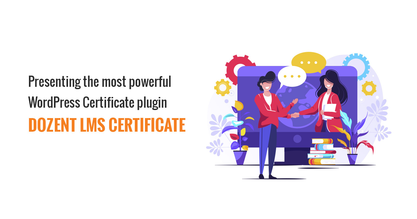 Introducing the most powerful WordPress certificate plugin Dozent LMS Certificate