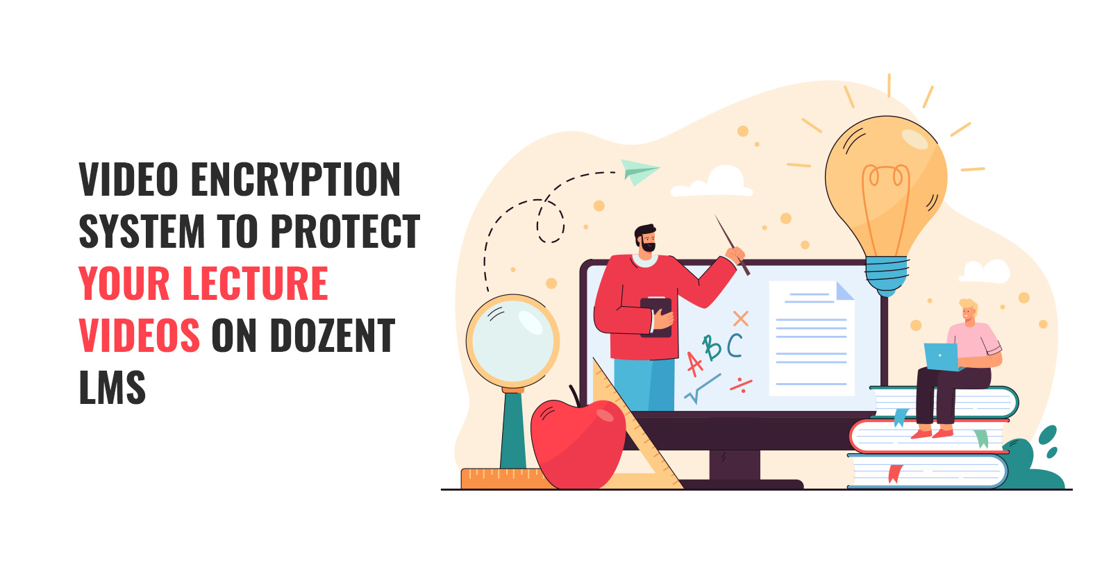 Secure video encryption system for Dozent LMS lecture videos