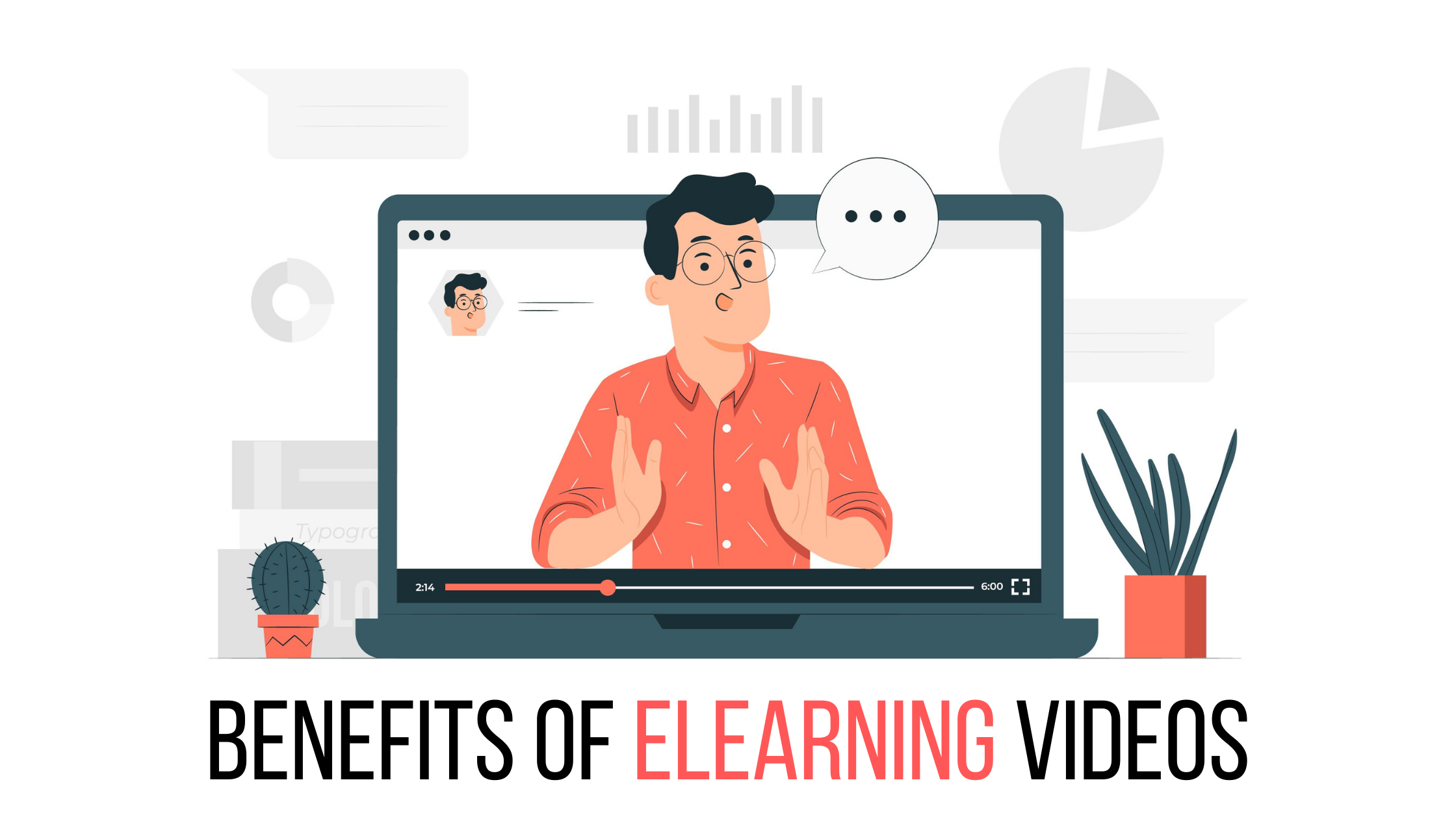 Benefits of eLearning videos