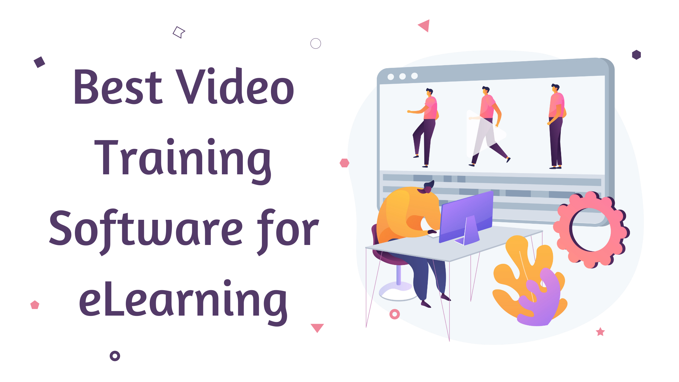 Best video training software for eLearning